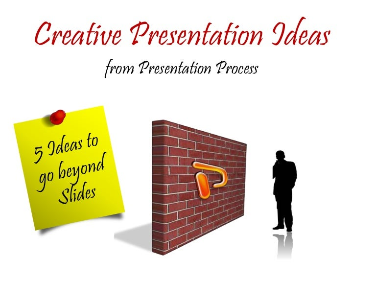 Interesting ways to do a presentation