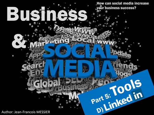Linkedin - Business and Social Media tools