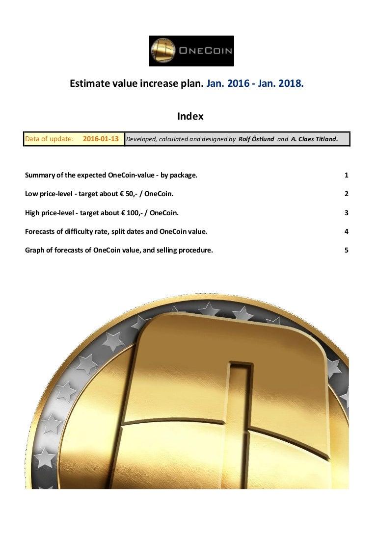 OneCoin potentialvalue estimate calculations