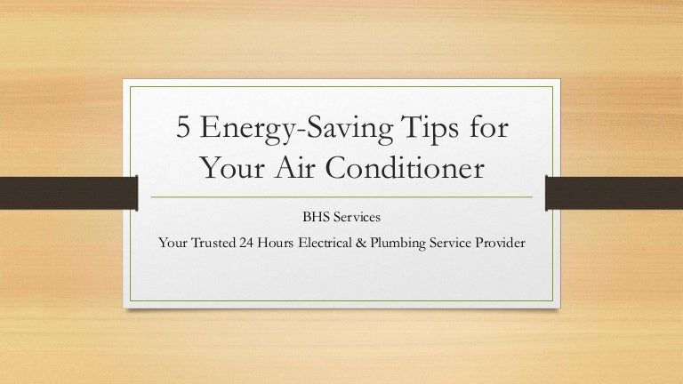 5 Energy-Saving Tips for Your Air Conditioner