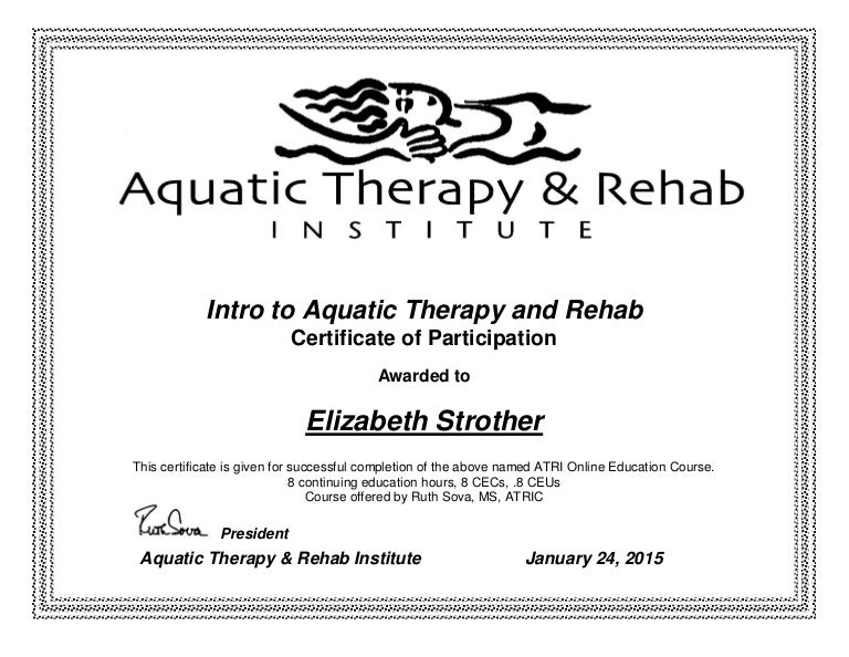 Intro to Aquatic Therapy and Rehab Certificate - Elizabeth Strother