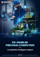 5G-Enabled Personal Computers Competitive Intelligence Report