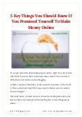 5 key things you should know if you promised yourself to make money online