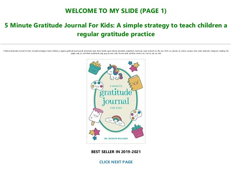 Free Download [PDF] 5 Minute Gratitude Journal For Kids: A simple strategy to teach children a regular gratitude practice FOR ANY DEVICE