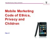Mobile Marketing, Code of Ethics, Privacy and Children_Michael Hanley