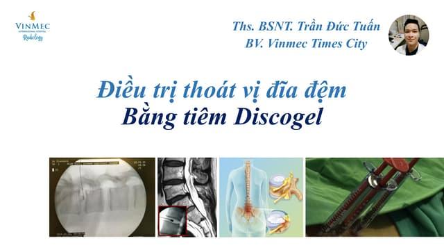 Tiêm Discogel điều trị thoát vị đĩa đệm