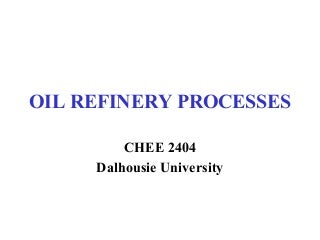 Oil Refinery - Processes