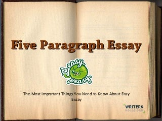 5 Paragraph Essay Important Things You Need to Know
