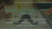 5 Pieces of Advice If You Were Involved in a Slip and Fall Accident
