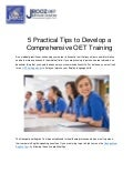 5 Practical Tips to Develop a Comprehensive OET Training
