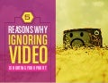 5 Reasons Why Ignoring Video Is Hurting Your Profit