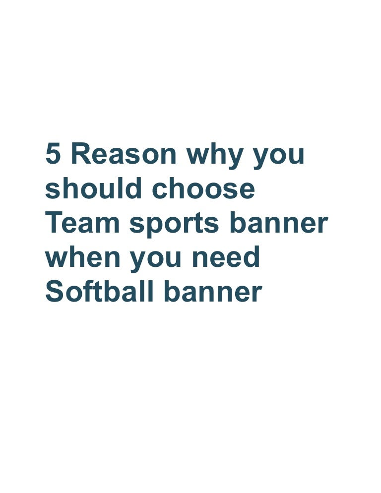 5 Reason Why You Should Choose Team Sports Banner When You