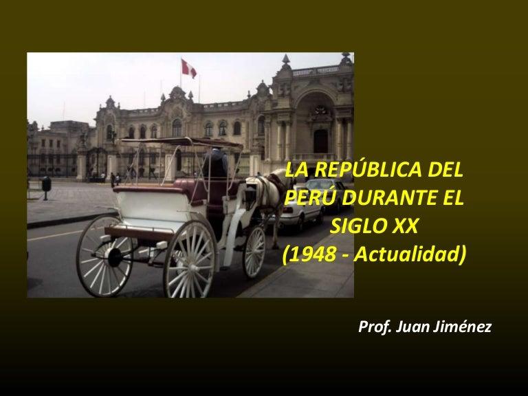 6f2b5c0d2a REPÚBLICA DEL PERÚ 1948-ACTUALIDAD