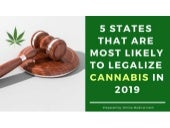 5 states that are most likely to legalize cannabis in 2019