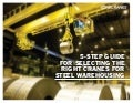 5-step guide for selecting the right cranes for steel warehousing