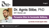 Persuasive cities for sustainable wellbeing: Urban Behaviour change design - by Dr.Agnis Stibe | UX Riga 2017