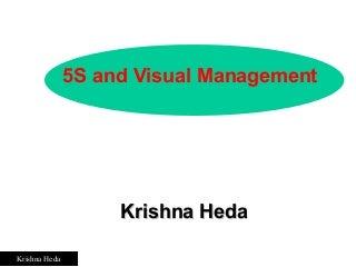 5S Workshop &Visual management - Krishna Heda