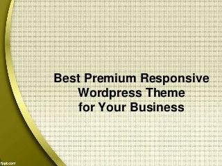 Best Premium Responsive WordPress Theme for Your Business
