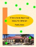5 Terra Verde Resort Near Disney For Different Family Sizes
