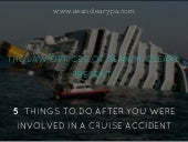 5 Things to Do after You Were Involved in a Cruise Ship Accident