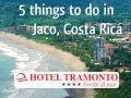 5 things to do in Playa Hermosa Jaco, Costa Rica