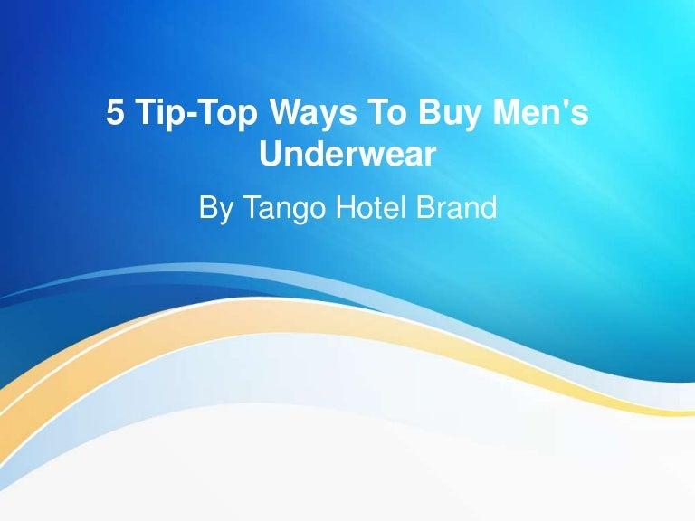 5 Tip-Top Ways To Buy Men's Underwear By Tango Hotel Brand