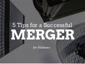 5 Tips for a Successful Merger