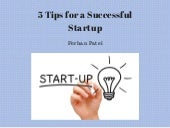 5 Tips For a Successful Startup