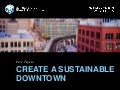 5 Tips To Create A Sustainable Downtown