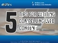 5 Tips For Writing Compelling Web Content