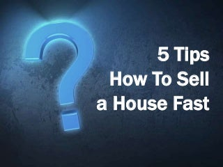 5tipshowtosellahousefast-160324100840-th