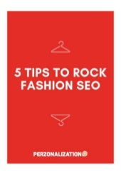5 Tips to Rock Fashion SEO (eBook)