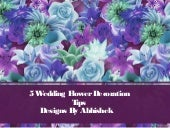 5 wedding flower decoration tips