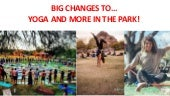 """Big Changes to """"Yoga & More in the Park"""""""