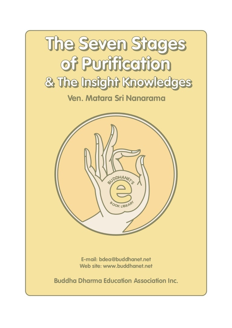 6  seven stages of purification & insight knowledges — ven