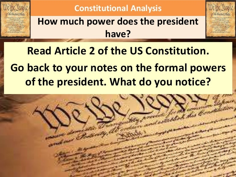 Why can a president's power be limited?