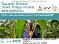 Towards Climate-Smart Village models development: Current status and lessons learnt from West Africa