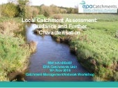 6. Local Catchment Assessment: guidance and further characterisation - Marie Archbold, EPA
