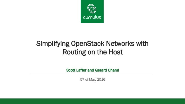 Simplifying OpenStack Networks with Routing on the Host