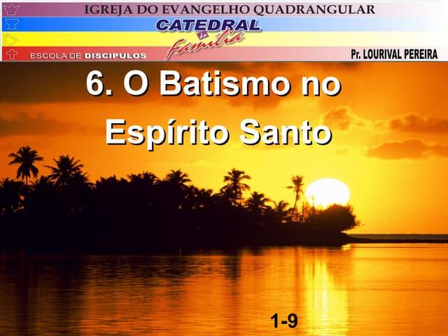 6. o batismo no espirito santo