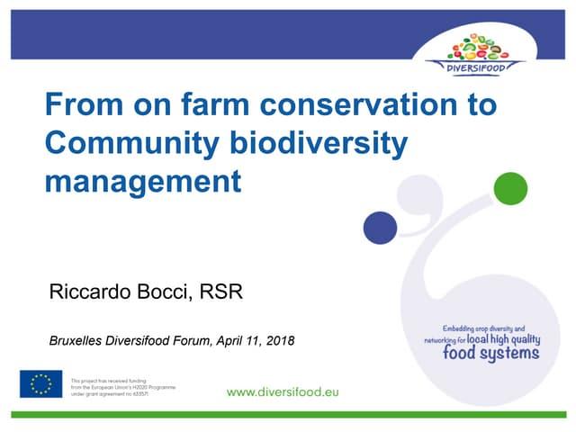 From on-farm conservation to Community biodiversity management - Riccardo Bocci, Rete semi rurali
