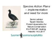 Tapani Veistola - Species Action Plans Implementation and Need for More