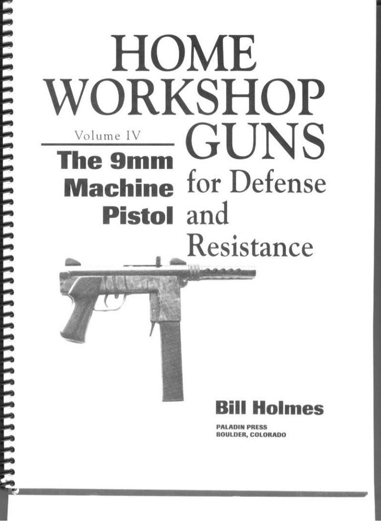 6004246 holmes-bill-home-workshop-guns-for-defense-and