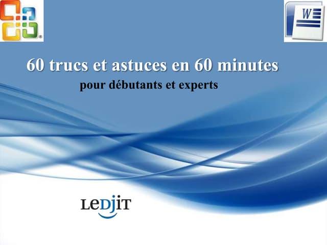 60 Trucs et astuces Word en 60 minutes