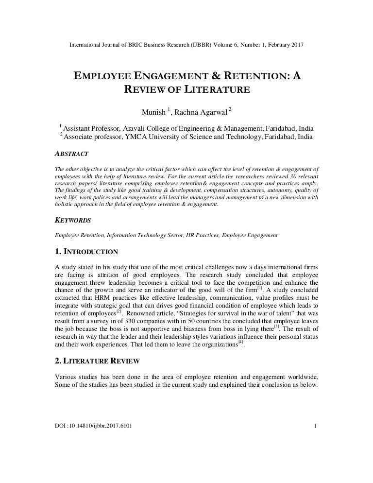 employee retention review of literature Literature review: employee retention introduction employee retention is also referred to as employee turnover this topic is of great importance because it is an issue that affects virtually all organizations in different fields.