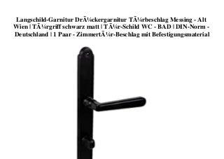 BIG PROMO Langschild-Garnitur Drückergarnitur Türbeschlag Messing - Alt Wien Türgriff schwarz matt Tür-Schild WC - BAD DIN-Norm - Deutschland 1 Paar - Zimmertür-Beschlag mit Befestigungsmaterial