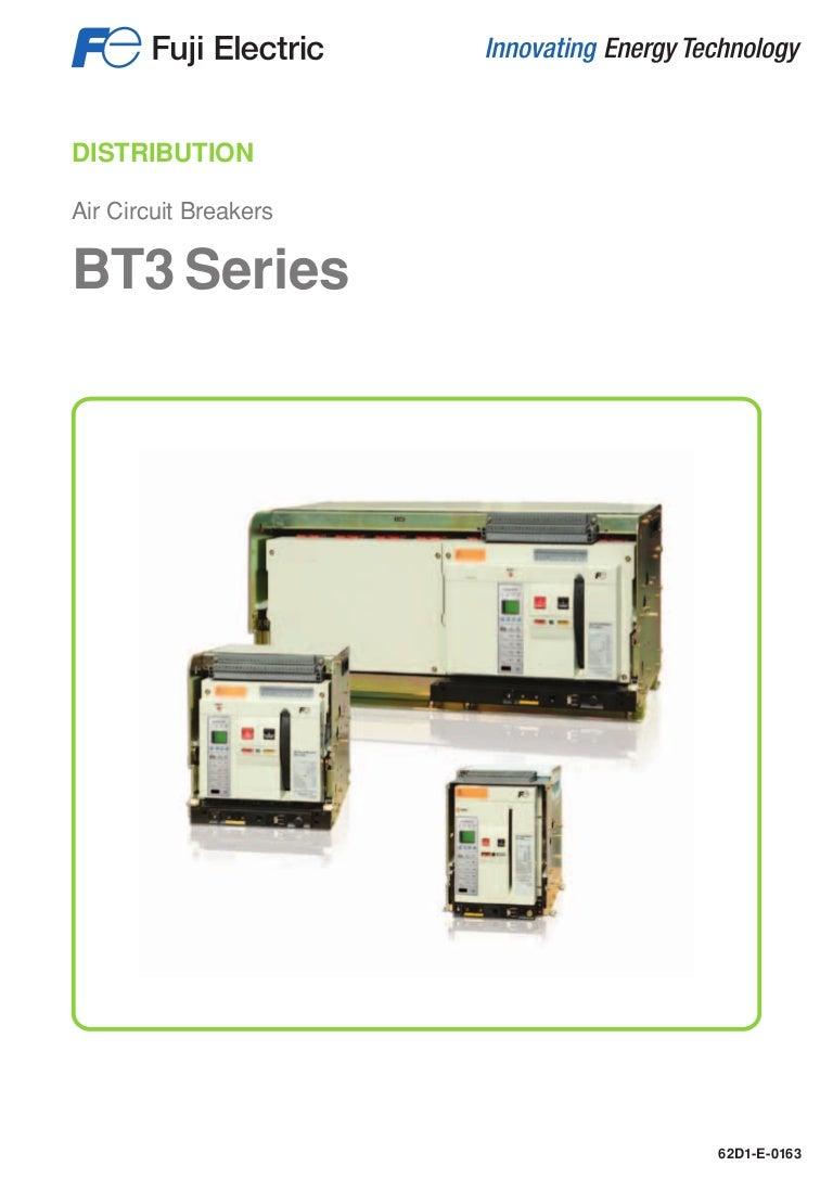Air Circuit Breakers Bt3 Series Fuji Electric Control Wiring Diagram Of Acb