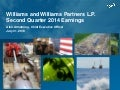 Williams Quarterly Slide Presentation for 2Q14