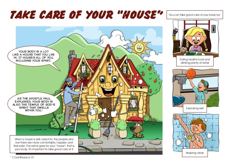 """Take Care of Your """"House"""""""