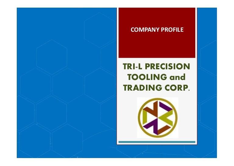 TRI-L PRECISION